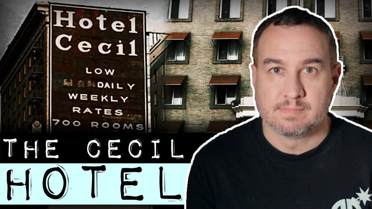 The Deadly Haunted History of the Cecil Hotel